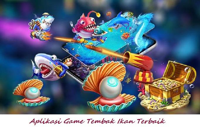 Aplikasi Game Tembak Ikan Terbaik