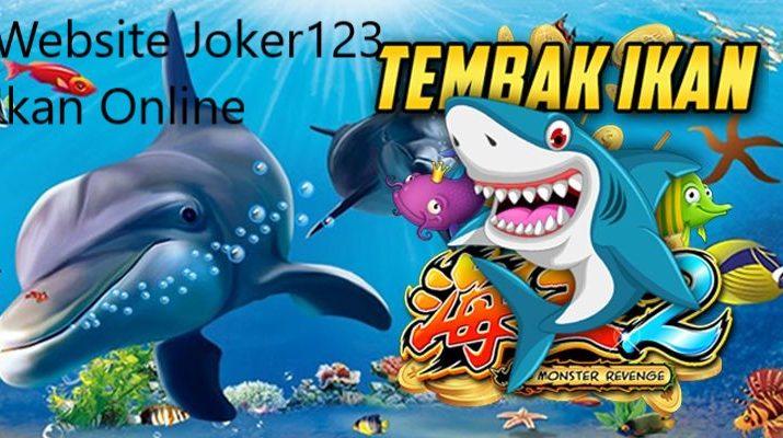 Website Joker123 Tembak Ikan
